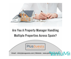 Are you a Property manager handling multiple properties across Spain?